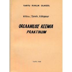 Orgaanilise keemia praktikum : Orgaaniliste ühendite süstemaatika ja nomenklatuuri alused