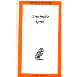 Griechische Lyrik : in einem Band