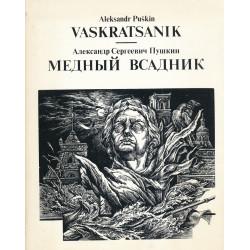 Vaskratsanik : Peterburi jutustus : Медный всадник : петербургская повесть