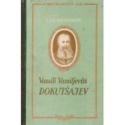 Vassili Vassiljevitš Dokutšajev 1846-1903