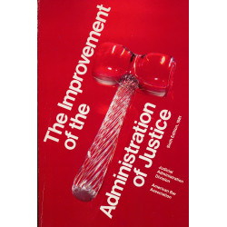 The improvement of the administration of justice : the Judicial Administration Division handbook, American Bar Association