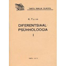 Diferentsiaalpsühholoogia. I : õppe-metoodiline materjal psühholoogiaosakonna üliõpilastele