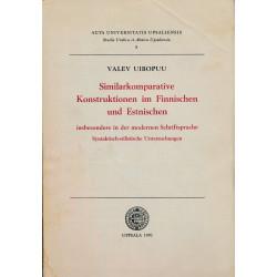 Similarkomparative Konstruktionen im Finnischen und Estnischen insbesondere in der modernen Schriftsprache