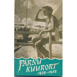 Pärnu kuurort (1838-1958)