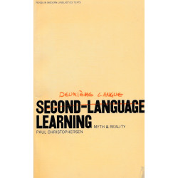 Second-language Learning: Myth and Reality (Penguin modern linguistics texts)