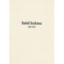 Rudolf Kenkmaa : 1898-1975