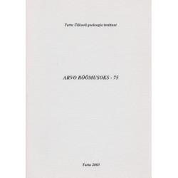 Arvo Rõõmusoks - 75