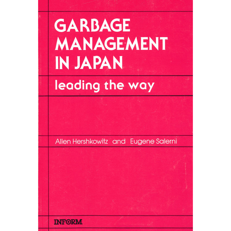 Garbage management in Japan : leading the way