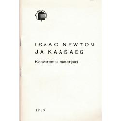 Isaac Newton ja kaasaeg : konverentsi materjalid