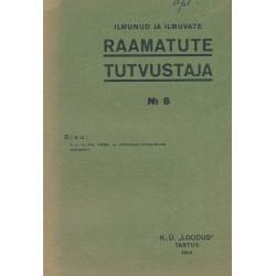 Ilmunud ja ilmuvate raamatute tutvustaja, No. 6.