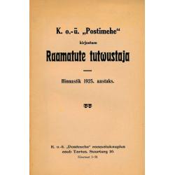 """KO-Ü """"Postimehe"""" kirjastuse raamatute tutvustaja 1925 : Hinnastik 1925. aastaks"""
