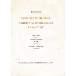 Koguteos Eesti väärtuslikust, kaunist ja haruldasest raamatust : [reklaamleht]