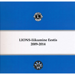 Lions-liikumine Eestis 2009-2014