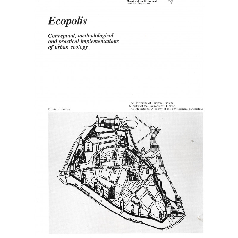 Ecopolis : conceptual, methodological and practical implementations of urban ecology