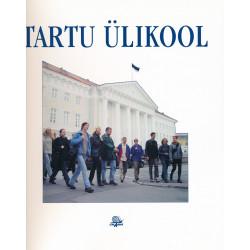 Tartu Ülikool : vaateid ajalukku ja argipäeva