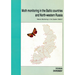 Moth monitoring in the Baltic countries and North-western Russia : nature monitoring in the Eastern Baltic/1
