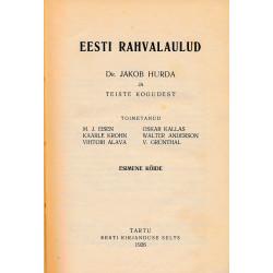 Eesti rahvalaulud. Esimene köide : dr. Jakob Hurda ja teiste kogudest
