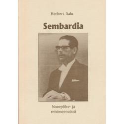 Sembardia : noorpõlve- ja...