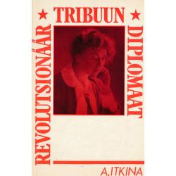 Revolutsionäär, tribuun,...