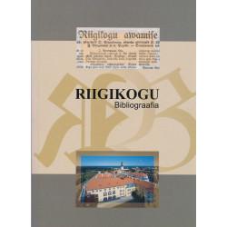 Riigikogu bibliograafia :...