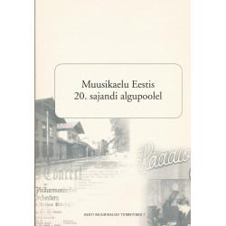 Muusikaelu Eestis 20....