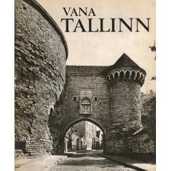 Vana Tallinn : Old Tallinn...
