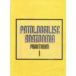 Patoloogilise anatoomia...