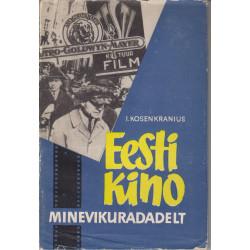 Eesti kino minevikuradadelt