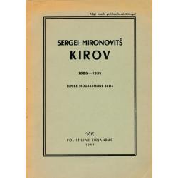 Sergei Mironovitš Kirov,...
