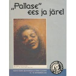 """""""Pallase"""" ees ja järel :..."""