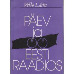 Päev ja öö Eesti Raadios