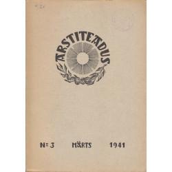 Arstiteadus Nr.3, märts 1941