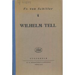 Wilhelm Tell : ein Schauspiel