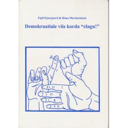 Demokraatiale viis korda...