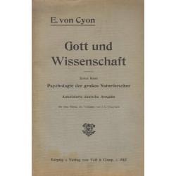 Gott und Wissenschaft. Bd....