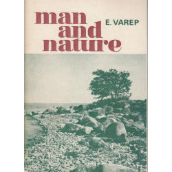 Man and nature as...