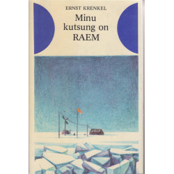 Minu kutsung on RAEM