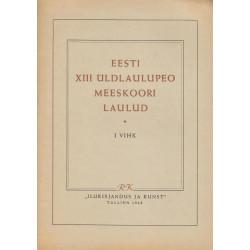 Eesti XIII üldlaulupeo...