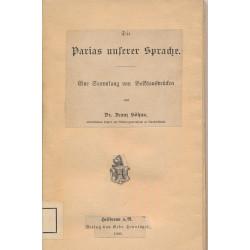 Die Parias unserer Sprache...