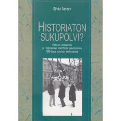 Historiaton sukupolvi? :...