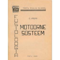 Motoorne süsteem :...