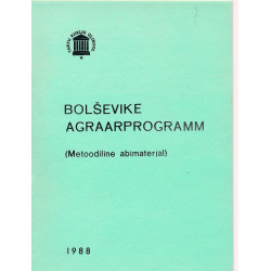 Bolševike agraarprogramm :...