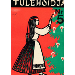 Tulehoidja : eesti noorte...