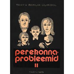 Perekonnaprobleemid :...