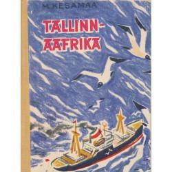 Tallinn - Aafrika :...