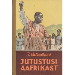 Jutustusi Aafrikast