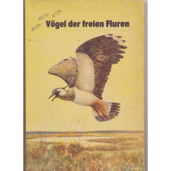 Vögel der freien Fluren :...