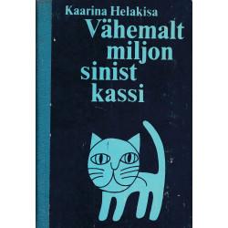 Vähemalt miljon sinist kassi