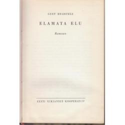 Elamata elu : romaan