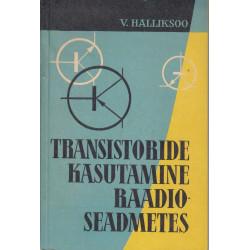Transistoride kasutamine...